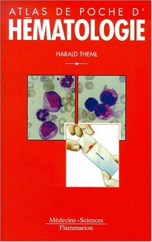 Atlas de poche d'hématologie par Harald Theml