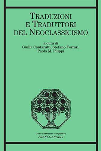 Traduzioni e traduttori del Neoclassicismo (Critica letteraria e linguistica)
