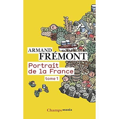 Portrait de la France : Tome 1, Alsace - Midi-Pyrénées