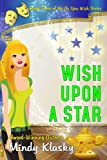 Wish Upon a Star: A Humorous Paranormal Romance (As You Wish Series Book 3) (English Edition)