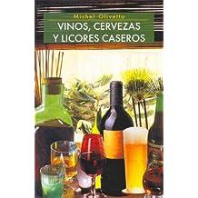 Vinos, Cervezas y Licores Caseros