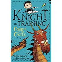 Knight in Training: Combat at the Castle: Book 5 (English Edition)