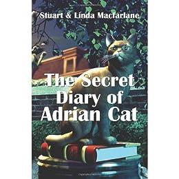 The Secret Diary of Adrian Cat (English Edition) di [Macfarlane, Linda, Macfarlane, Stuart]