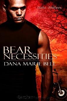 Bear Necessities (Halle Shifters) von [Bell, Dana Marie]