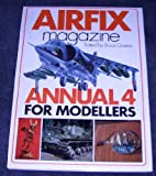 Airfix Magazine Annual for Modellers: No. 4