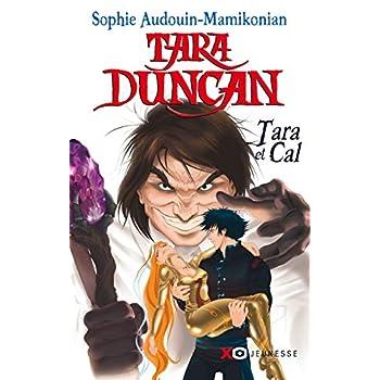 Tara Duncan - Tara et Cal