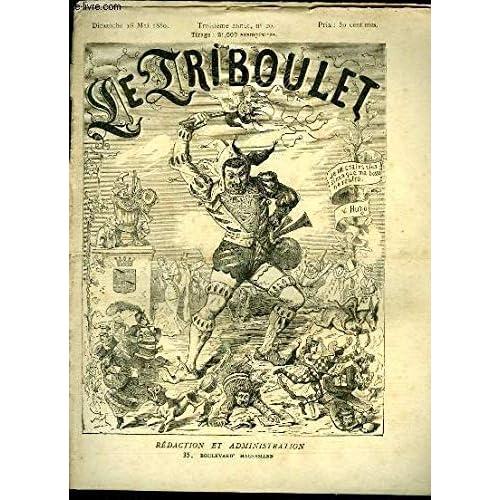 Le Triboulet N°20 - 3e année : La Liberté de la Presse - La R.F. chez les Aveugles