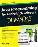 Java Programming for Android Developers For Dummies (For Dummies Series)