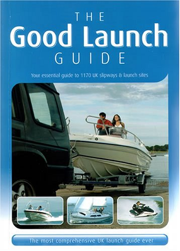 the-good-launch-guide-your-essential-guide-to-1170-slipways-and-launch-sites-the-uks-no1-slipway-and