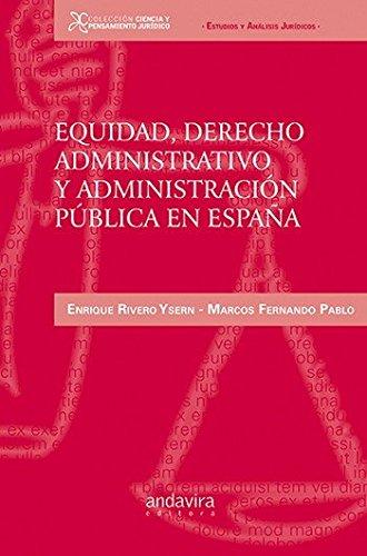 Equidad, derecho administrativo y administración pública en España (Colección Ciencia y Pensamiento Jurídico)
