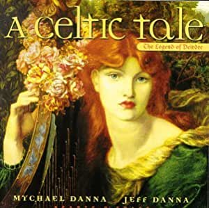 A Celtic Tale: The Legend of Deirdre [Import allemand]