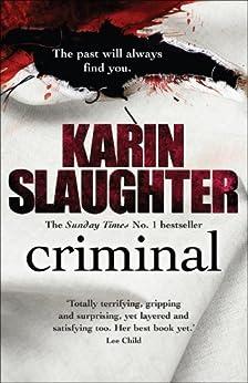 Criminal: : (The Will Trent Series) de [Slaughter, Karin]