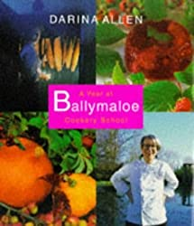 A Year at Ballymaloe Cookery School by Darina Allen (1997-09-29)