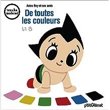 Astro Boy et ses amis ...  De toutes les couleurs Vol.4
