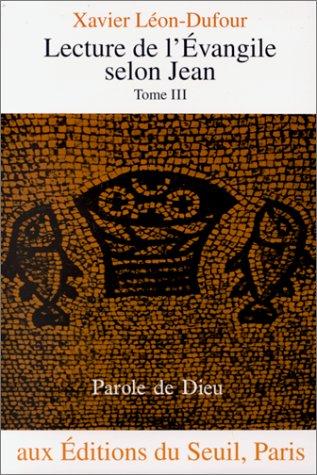 Lecture de l'vangile selon Jean, tome III
