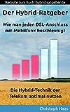 Der Hybrid-Ratgeber: Wie man jeden DSL-Anschluss mit Mobilfunk beschleunigt