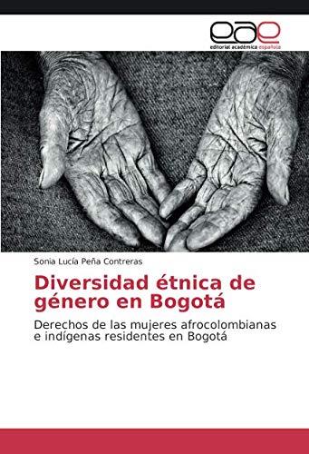Diversidad Etnica de Genero En Bogota