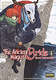 The Ancient Magus Bride 4 par Koré Yamazaki