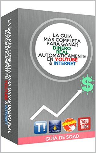 $GUIA Para GANAR DINERO AUTOMÁTICAMENTE $| Con YOUTUBE / WEBS