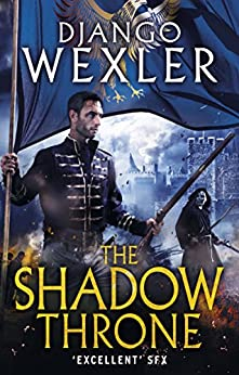 The Shadow Throne: The Shadow Campaign (The Shadow Campaigns)