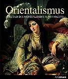 Kultur Pur: Orientalismus - Das Bild des Morgenlandes in der Malerei