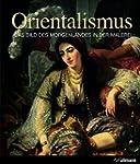Kultur Pur: Orientalismus - Das Bild...