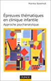 Épreuve thématique en clinique infantile - Approche psychanalytique