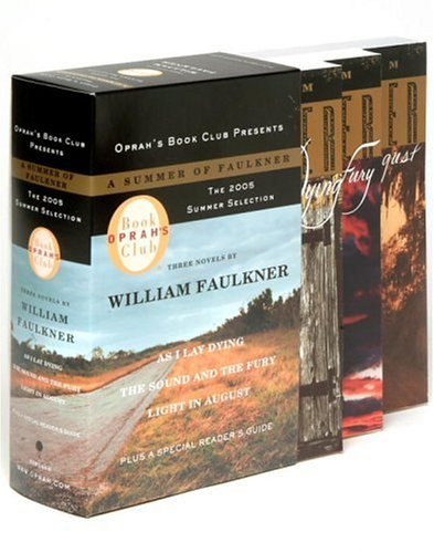 A Summer of Faulkner: As I Lay Dying/ The Sound and the Fury/ Light in August