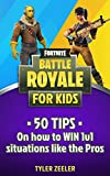 #8: Fortnite Battle Royale for Kids: 50 Tips to Win 1v1 Situations like the Pros