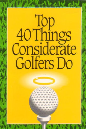 top-40-things-considerate-golfers-do