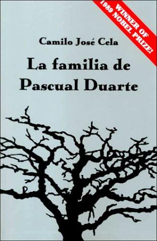 La familia de Pascual Duarte por C. Cela