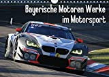 Bayerische Motoren Werke im Motorsport (Wandkalender 2018 DIN A4 quer): BMW Motorsport Fotos aus der Saison 2016 (Monatskalender, 14 Seiten ) (CALVENDO Sport) [Kalender] [Apr 01, 2017] Morper, Thomas