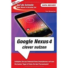 Auf die Schnelle XXL: Google Nexus 4 clever nutzen
