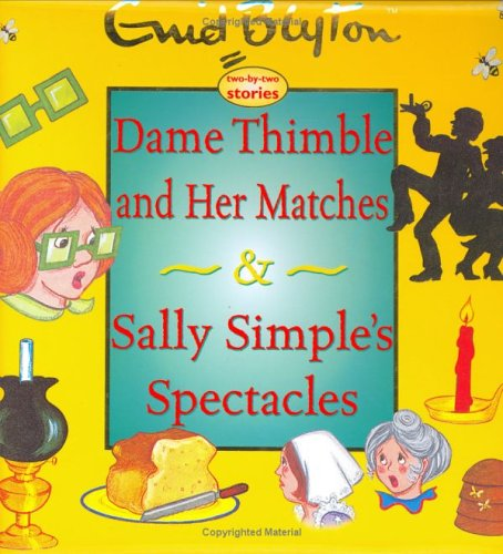 Dame Thimble and Her Matches: And Sally Simple's Spectacles