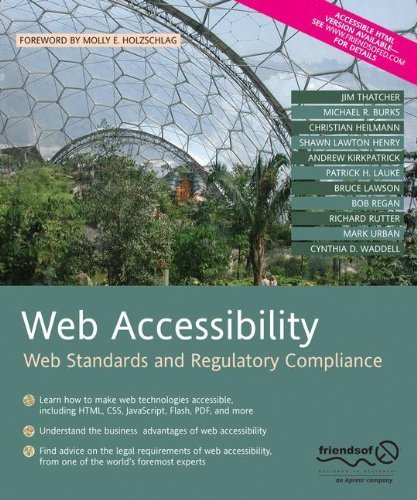 Web Accessibility: Web Standards and Regulatory Compliance by Michael R. Burks, Patrick H. Lauke, Jim Thatcher, Richard Ru (2010) Paperback