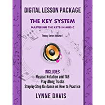 The Key System: Mastering the Keys in Music (Theory Book 1) (English Edition)