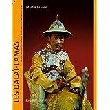 Les Dalaï-Lamas : Les 14 réincarnations du bodhisattva Avalokitesvara