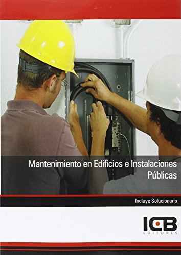 Mantenimiento en Edificios e Instalaciones Públicas por ICB Editores
