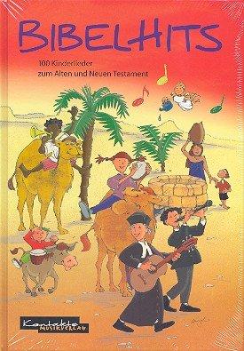 Bibelhits : Das Liederbuch mit Plektrum -- 100 Kinderlieder zum Alten und Neuen Testament ideal für Kindergottesdienst und Grundschule - Noten/sheet music