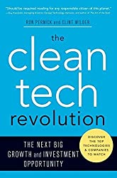 The Clean Tech Revolution: The Next Big Growth and Investment Opportunity by Ron Pernick (2007-06-12)