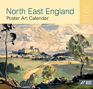 North East England Poster Art Large Wall Calendar 2015
