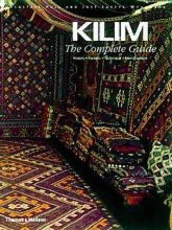 Kilim: The Complete Guide: History * Pattern * Technique * Identification