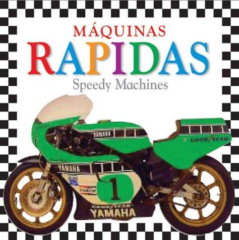 Maquinas Rapidas/Speedy Machines