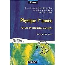 Cours tout en un physique 1re année MPSI, PCSI, PTSI (cours et exercices corrigés)