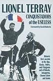 Conquistadors of the Useless