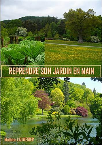 Couverture du livre REPRENDRE SON JARDIN EN MAIN: De la technique sans jargon !