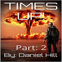 Everything Comes to an End: Times Up!, Part 2