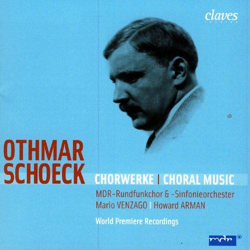 Othmar Schoeck: Chorwerke
