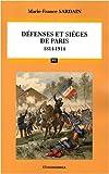 Défenses et sièges de Paris - 1814-1914