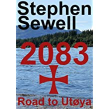 2083 - The Road to Utoya - A Short Story